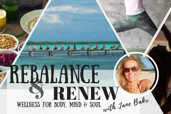 Rebalance & retreat with Jane Bakx
